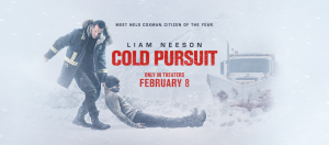 Review: Cold Pursuit Starring Liam Neeson