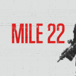 Mile 22: A Bad Movie Starring Iko Uwais From Indonesia
